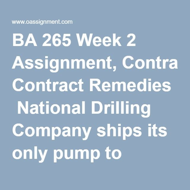 Ba  Week  Assignment Contract Remedies National Drilling
