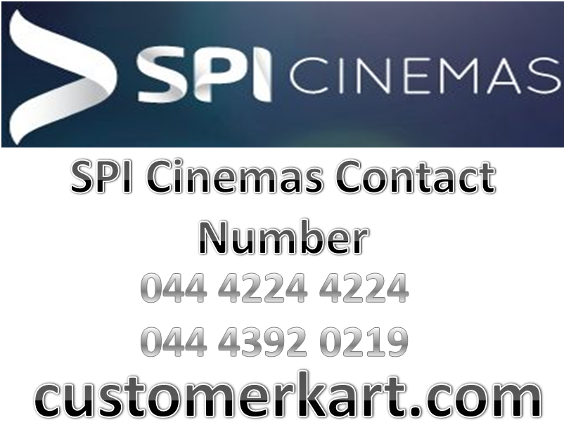 SPI Cinemas Contact Number Cinema, Customer care, Spy