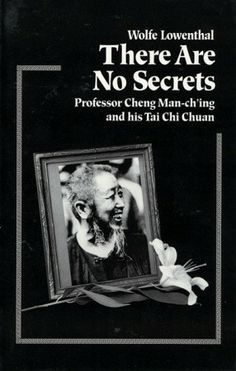 there are no secrets  tai chi tai chi chuan learn tai chi