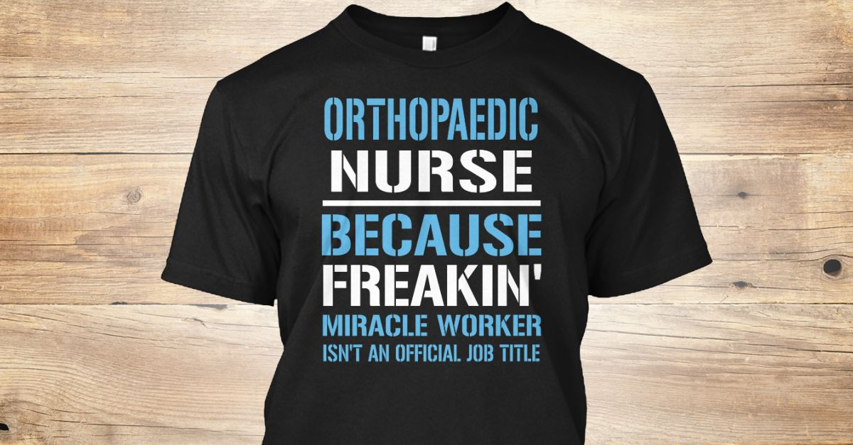 If You Proud Your Job, This Shirt Makes A Great Gift For You And Your Family.  Ugly Sweater  Orthopaedic Nurse, Xmas  Orthopaedic Nurse Shirts,  Orthopaedic Nurse Xmas T Shirts,  Orthopaedic Nurse Job Shirts,  Orthopaedic Nurse Tees,  Orthopaedic Nurse Hoodies,  Orthopaedic Nurse Ugly Sweaters,  Orthopaedic Nurse Long Sleeve,  Orthopaedic Nurse Funny Shirts,  Orthopaedic Nurse Mama,  Orthopaedic Nurse Boyfriend,  Orthopaedic Nurse Girl,  Orthopaedic Nurse Guy,  Orthopaedic Nurse Lovers…