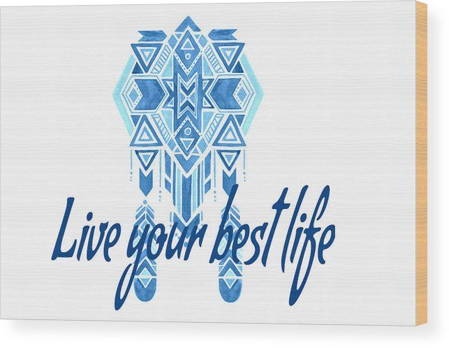 Wood Print featuring the digital art Boho Best Life Blue by Angela Fuller