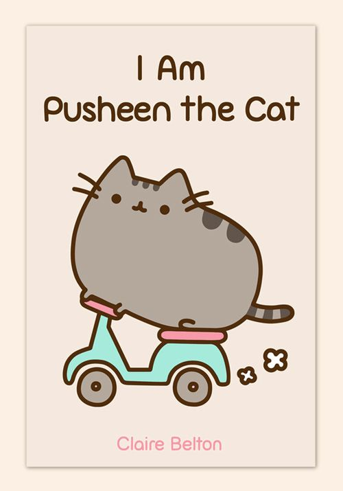 Elegant I Am Pusheen The Cat, A Book Collection Of Pusheen Comics By Claire Belton