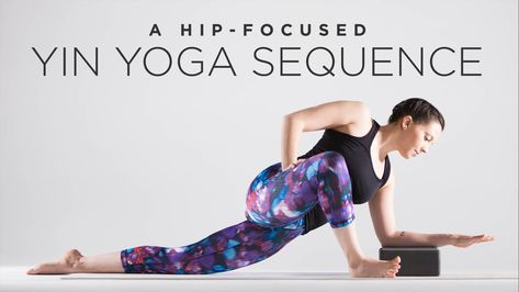 a hipfocused yin yoga sequence  yin yoga yin yoga poses