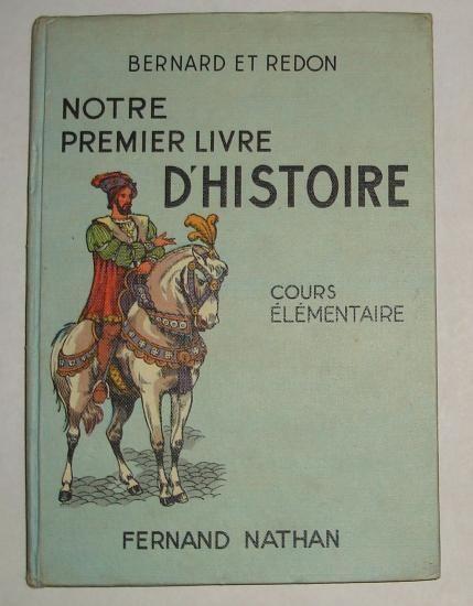 Mes livres scolaires: L'histoire et la géographie - Mes collections 1959