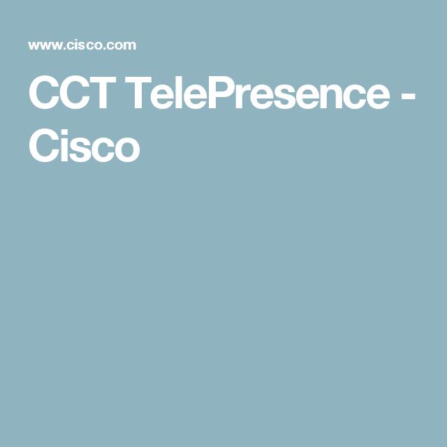 CCT TelePresence - Cisco | Technology | Pinterest