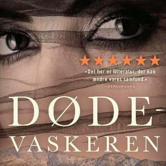 """La laveuse de morts le best-seller qui passionne les Danois - Son auteure Sara Omar 31 ans est comparée à la romancière danoise Karen Blixen ou à Khaled Hosseini lauteur des Cerfs-volants de Kaboul. Elle est originaire de Souleimaniyé dans le Kurdistan irakien quelle quitte à lâge de 10 ans. - https://ift.tt/2I3Qy9q - \""""lemonde a la une\"""" ifttt le monde.fr - actualités  - March 27 2018 at 03:28AM"""
