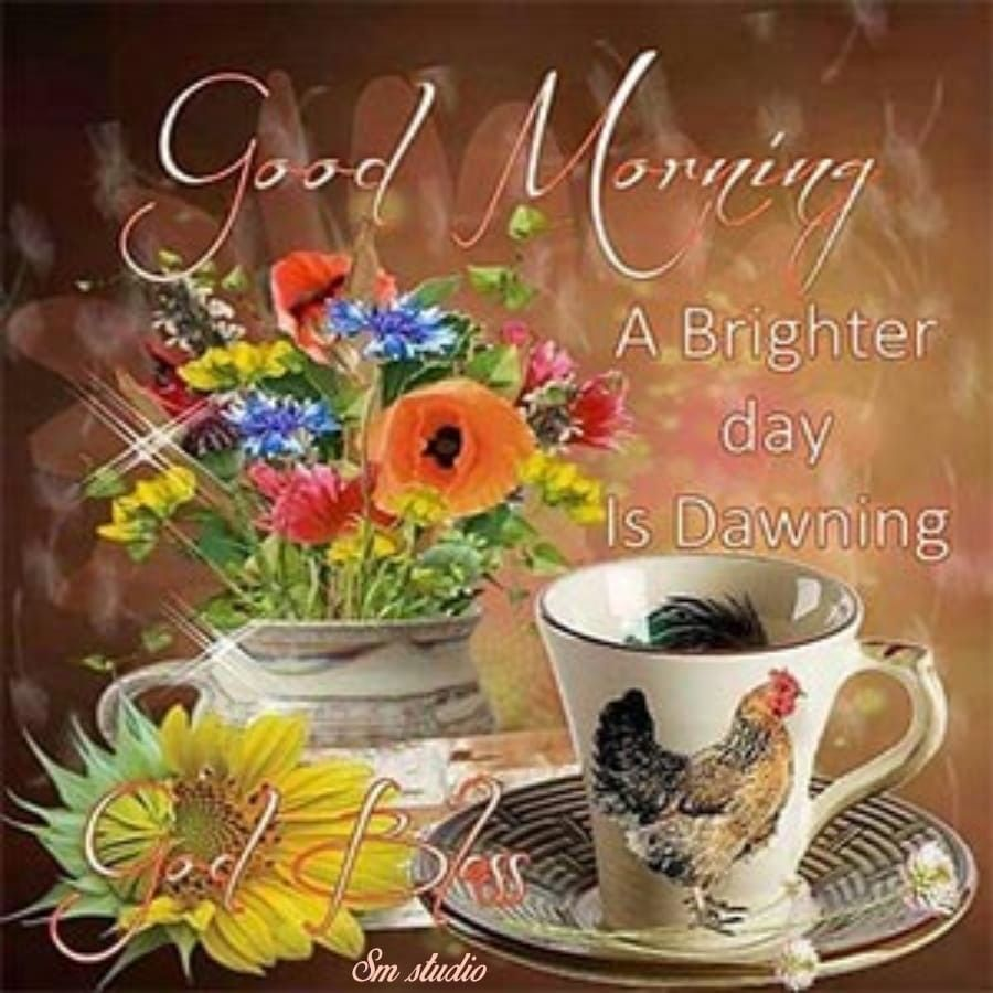 Pin By Santa Conradie On English Quotes N Pics Good Morning Greetings Happy Saturday Pictures Good Morning