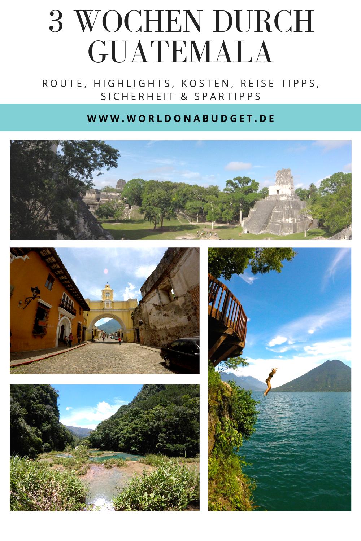 Guatemala Alle Infos Fur Deine Erste Reise Reisen Zentralamerika Und Weltreise