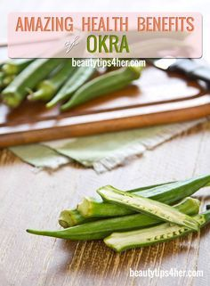 22 Amazing Health Benefits Of Okra (Lady's Finger)   Beauty and MakeUp Tips