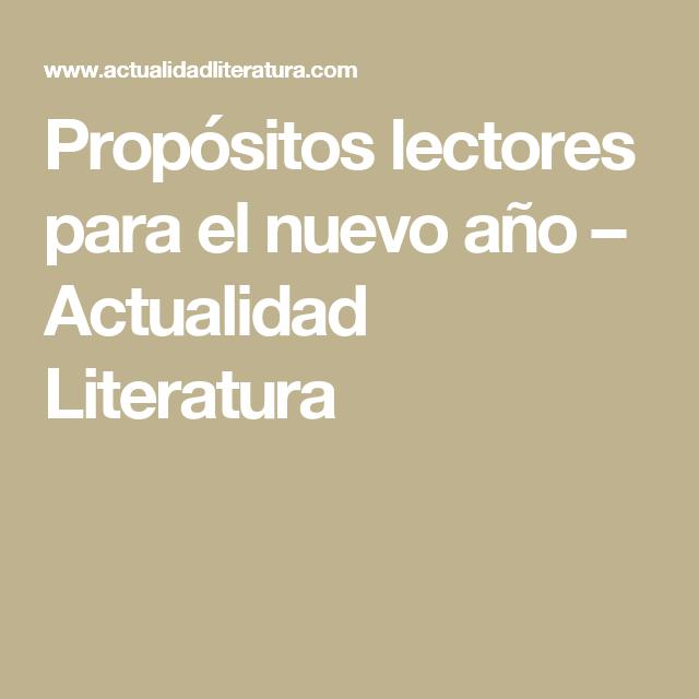 Propósitos lectores para el nuevo año – Actualidad Literatura