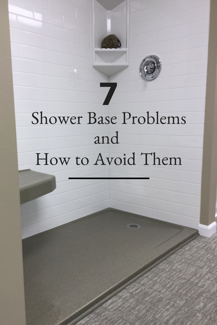 Check Out These 7 Shower Base Problems And How You Can Avoid Them