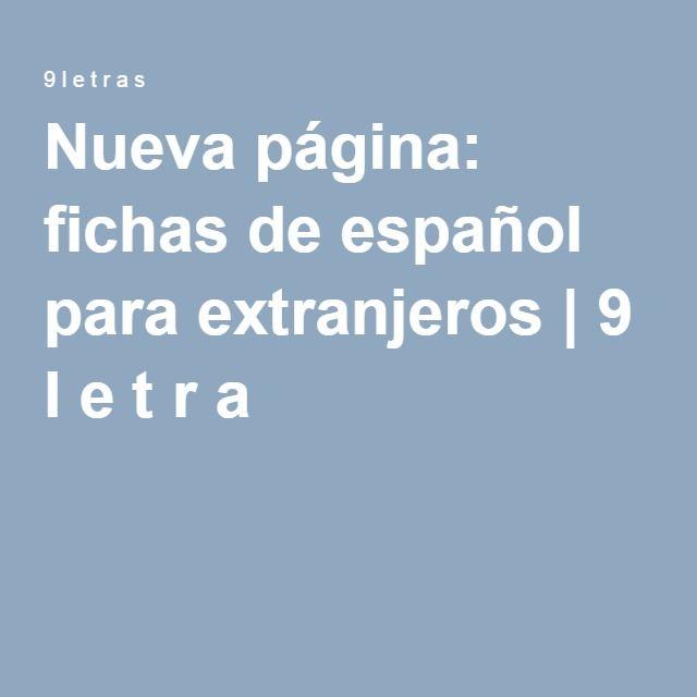 Nueva página: fichas de español para extranjeros | 9 l e t r a s