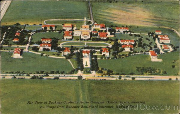 Buckner orphans home dallas texas didn 39 t live here but for Buckner home