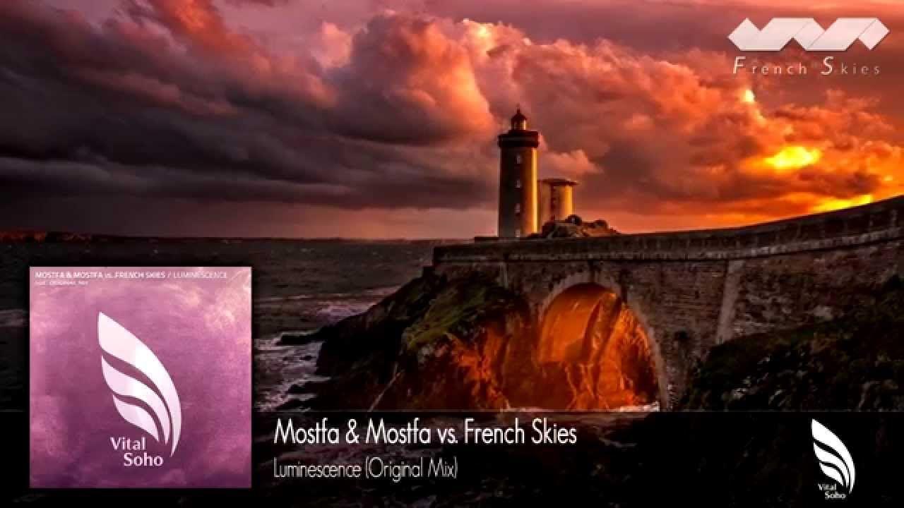 Mostfa & Mostfa vs. French Skies - Luminescence (Original Mix)