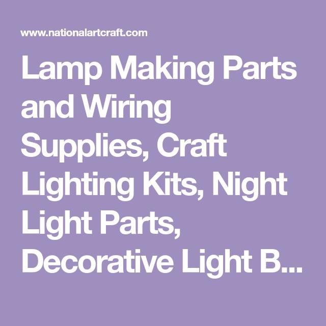 Strange Lamp Making Parts And Wiring Supplies Craft Lighting Kits Night Wiring Digital Resources Inamapmognl