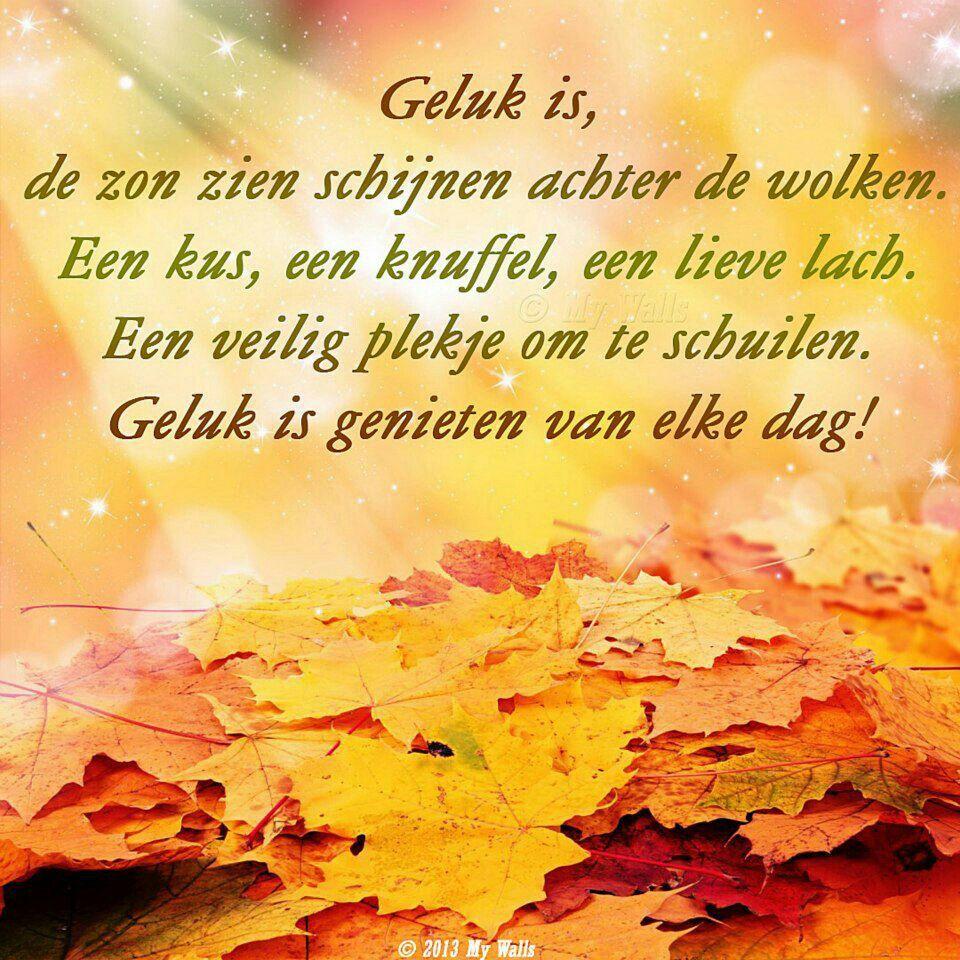 Citaten Herfst Engels : Geluk is de zon zien schijnen achter wolken een