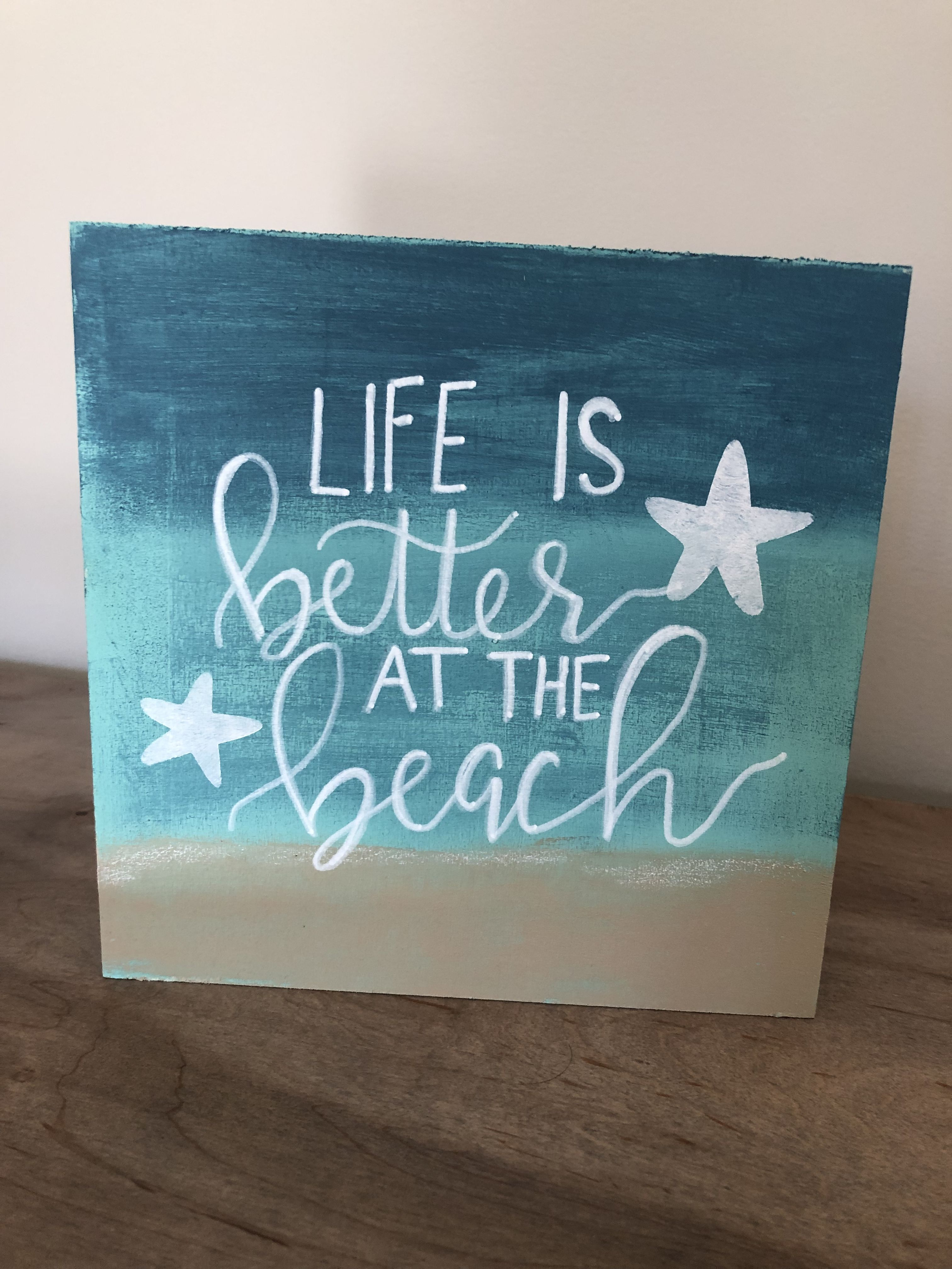 Life Is Better At The Beach Wood Block Standing Sign Hand Painted Handwritten Home Decor Beach Coastal Beach Signs Beach Signs Decor Beach Wood Signs