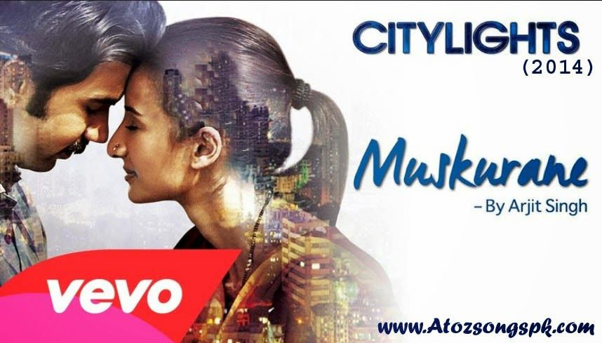 Muskurane Full Mp3 Song Download Citylights 2014 Muskurane Muskurane Audio Muskurane Song Citylights Bollywood Hindi Movie S New Movie Song Movie Songs Songs