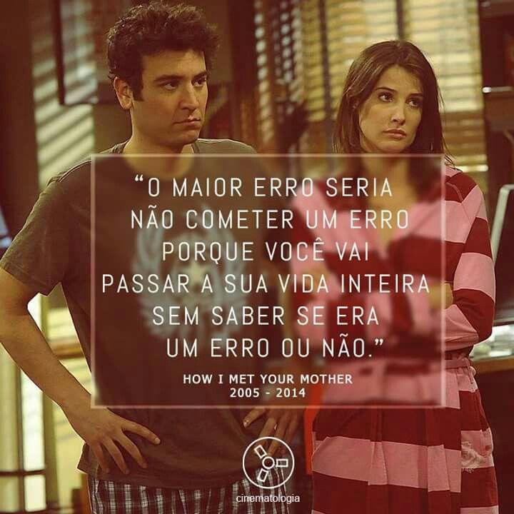 Pin De André Moreira Em How I Met Your Mother How I Met Your