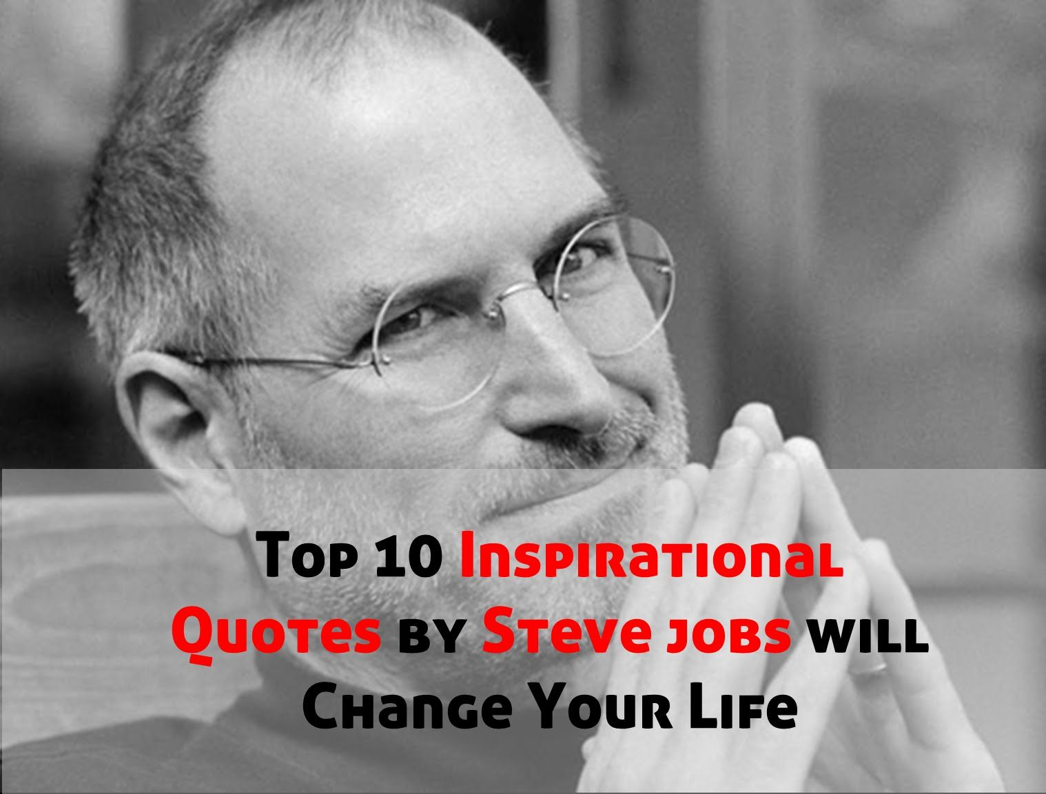 Inspirational Quotes To Change Your Life Best Inspirational Quotessteve Jobs Will Change Your Life