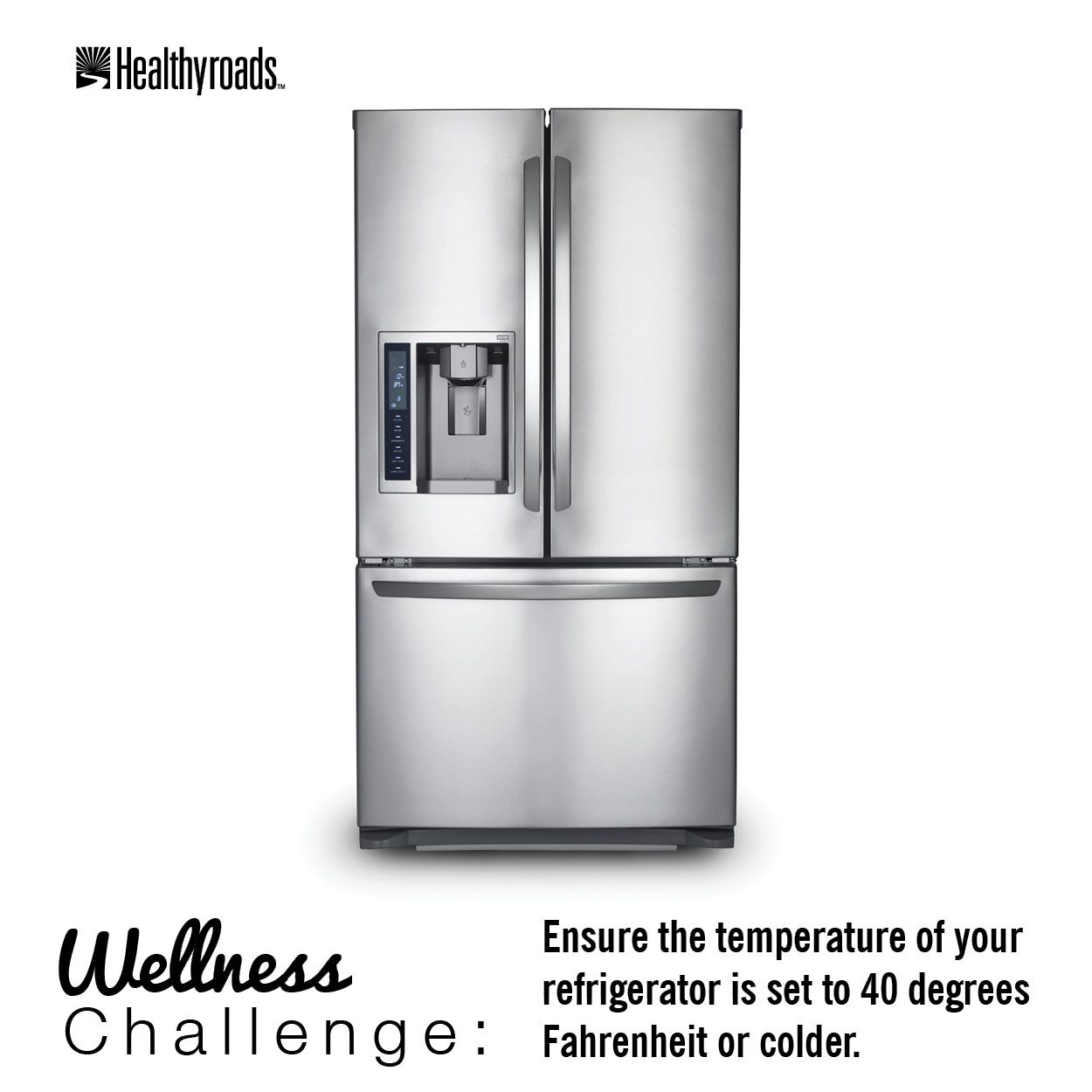 Ensure The Temperature Of Your Refrigerator Is Set To 40 Degrees