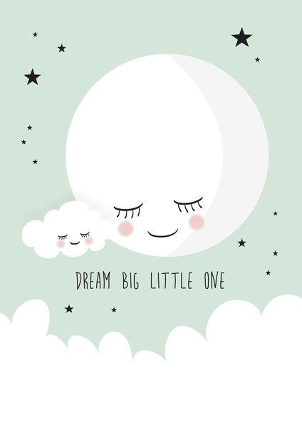 poster dream big little one mint a4. met deze lieve maan poster, Deco ideeën