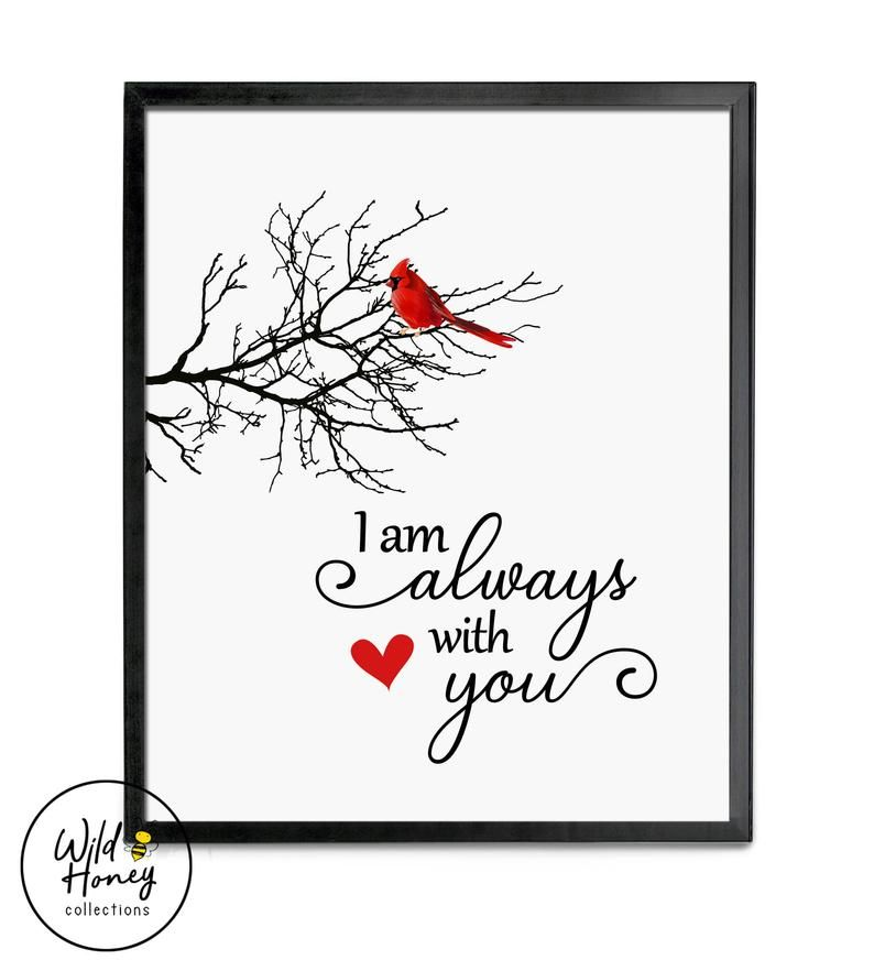 I Am Always With You Printable Cardinal Sign Red Bird Redbird Wall Art Funeral Print Cardinal On Branch Instant Download In 2021 Bird Quotes Red Birds Wall Decor Printables