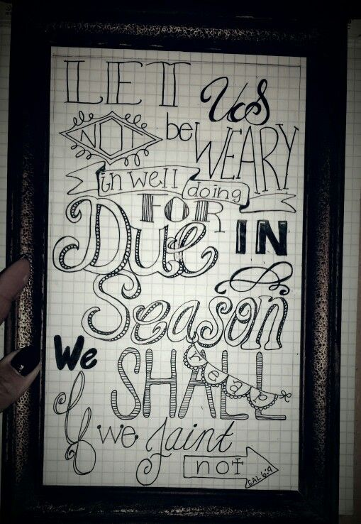 Do not be weary hand lettered art by Mandy Salazar