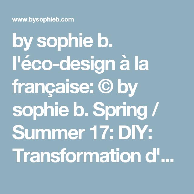 by sophie b. l'éco-design à la française: © by sophie b. Spring / Summer 17: DIY: Transformation d'une robe de plage bustier en robe bohème // Refashioning of a beach dress.
