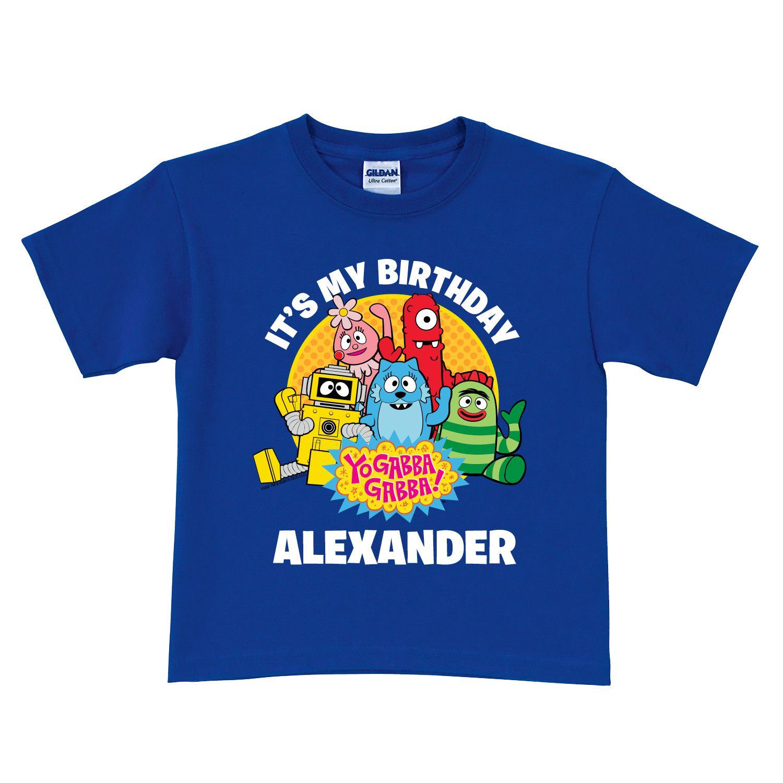 Yo Gabba Gabba It S My Birthday Blue T Shirt Toddler Tshirts Blue Tshirt Boys T Shirts [ 1500 x 1500 Pixel ]