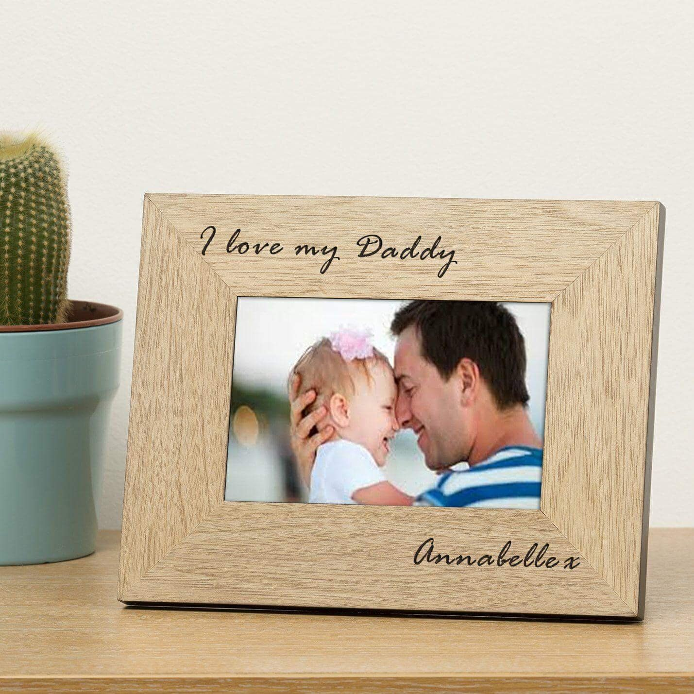 Personalised I Love My Daddy Photo Frame Personalised Engraved