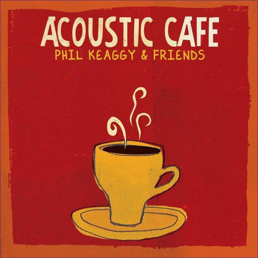 Phil Keaggy & Friends - Acoustic Café (CD)