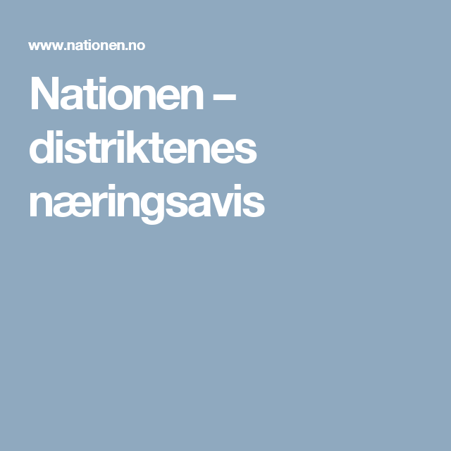 Nationen – distriktenes næringsavis
