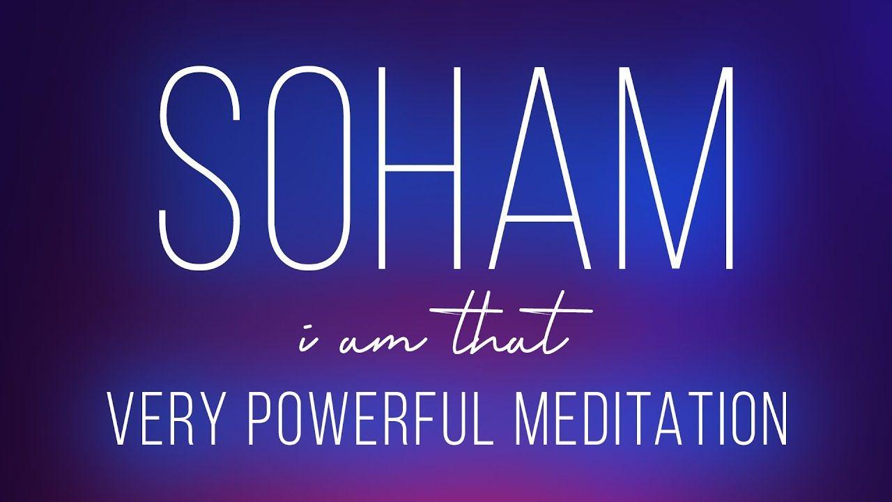 SOHAM : VERY POWERFUL MEDITATION FOR IMPROVING SPIRITUAL ...