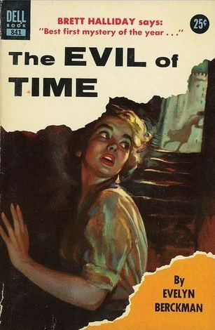 """Evelyn Berckman """"The Evil of Time"""" Dell #841, 1955; Christmas 2014"""