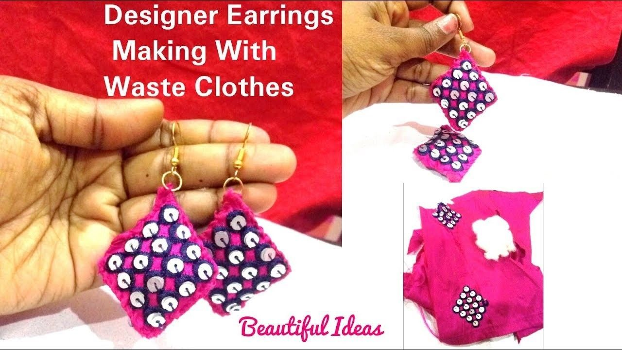 How to Make Designer Earrings Making With Waste Embroidery Cloth