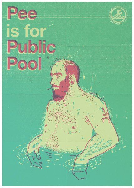 "Pee is for Public Pool"" Art Print by Yonil on Society6. http://bit.ly/QYLmcp"