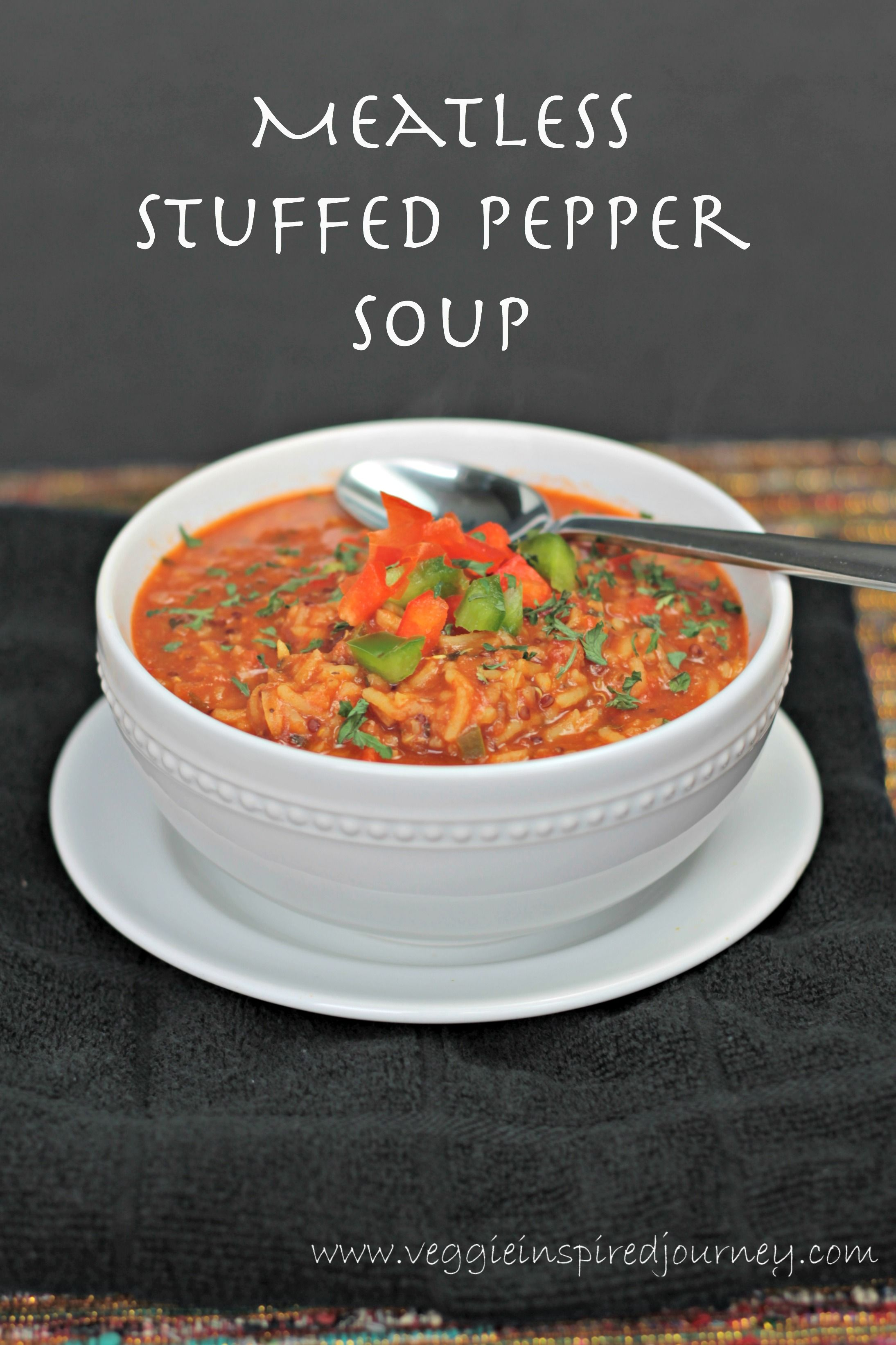 Meatless Stuffed Pepper Soup Recipe Stuffed Peppers Stuffed Pepper Soup Whole Food Recipes