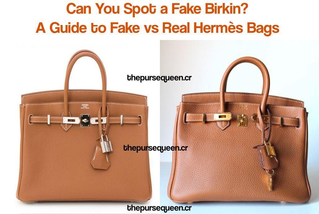 Can You Spot A  Fake  HermèsBirkin   A Guide to Authentic vs Replica  Hermès  Birkin Bags – Authentic   Replica Bags Handbags Reviews by thepursequeen b26de3b805