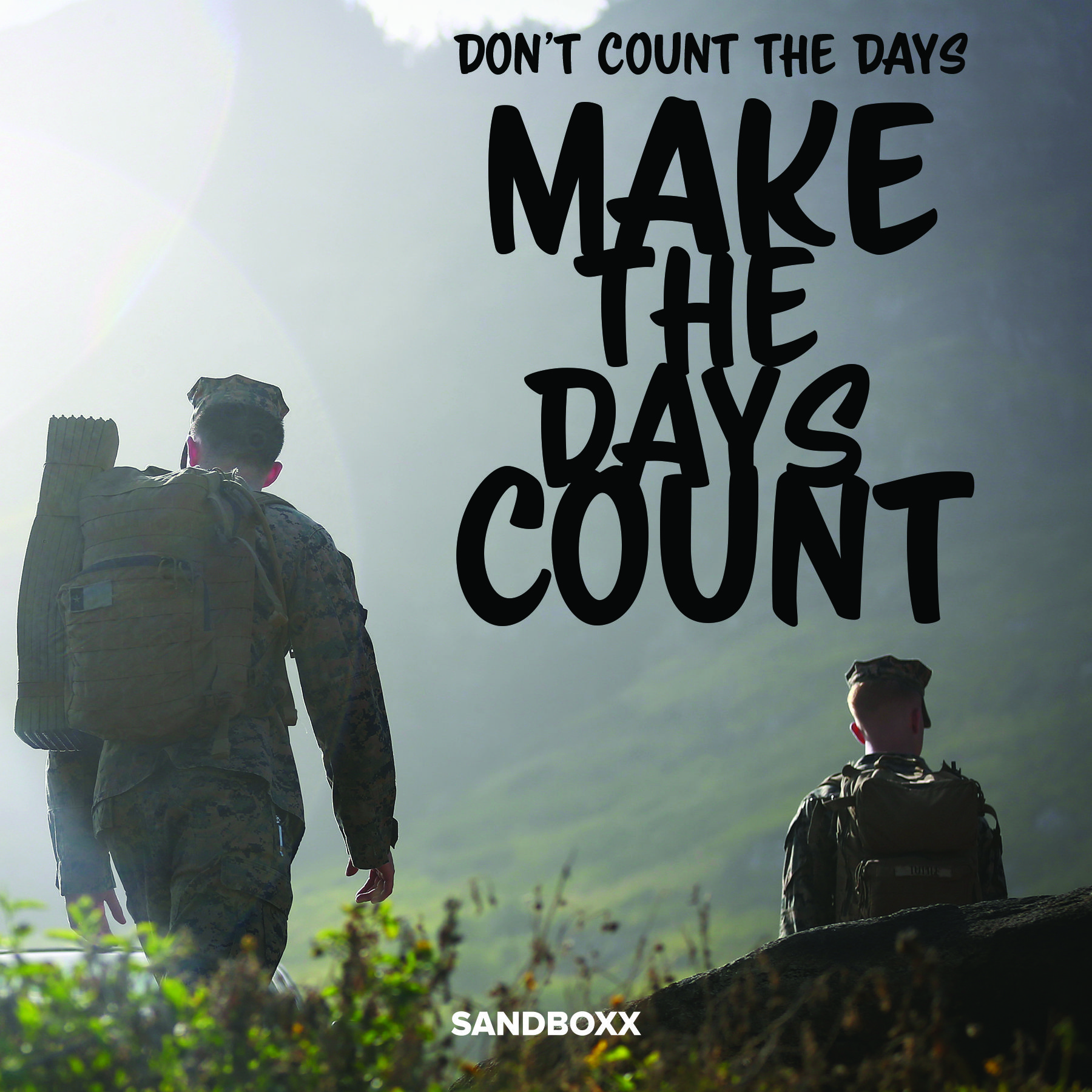 Don't count the days, make the days count military