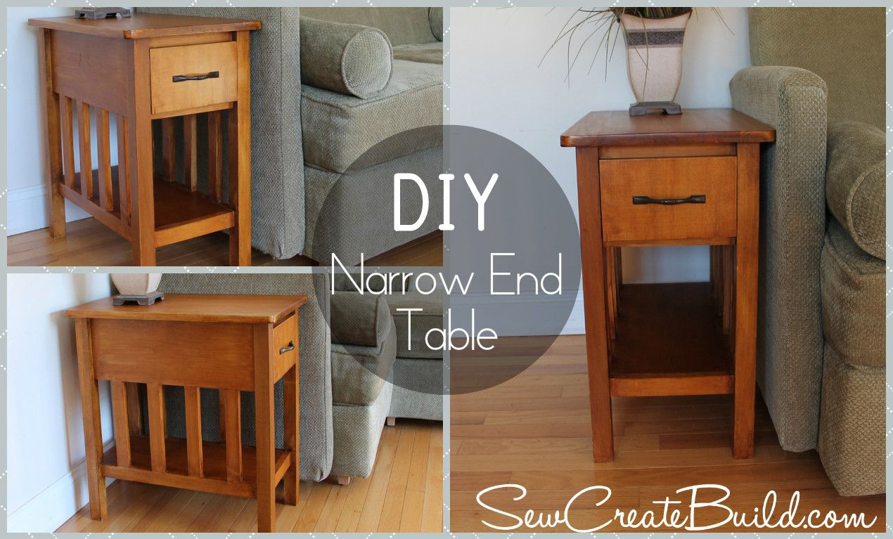 DIY End Table Make your own Narrow end table. Customize