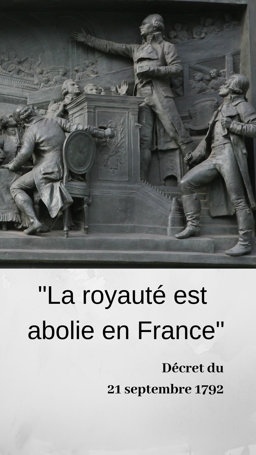 De Quand Date L Abolition De La Monarchie En France Votée à