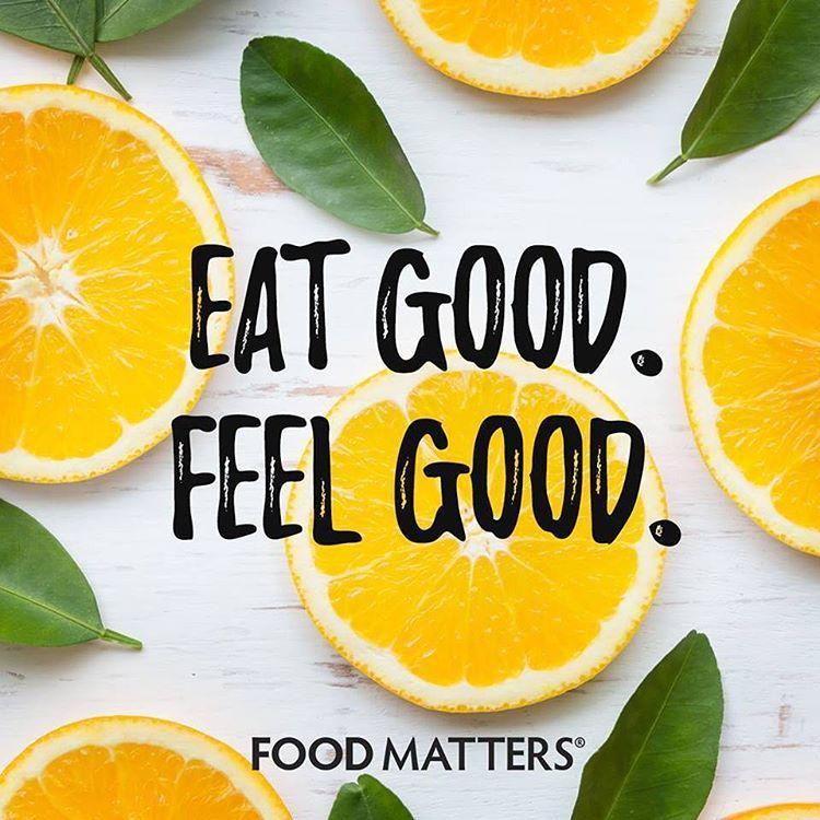 Diet Motivation Quotes Wallpaper Eat Good Feel Good Www Foodmatters Com Foodmatters