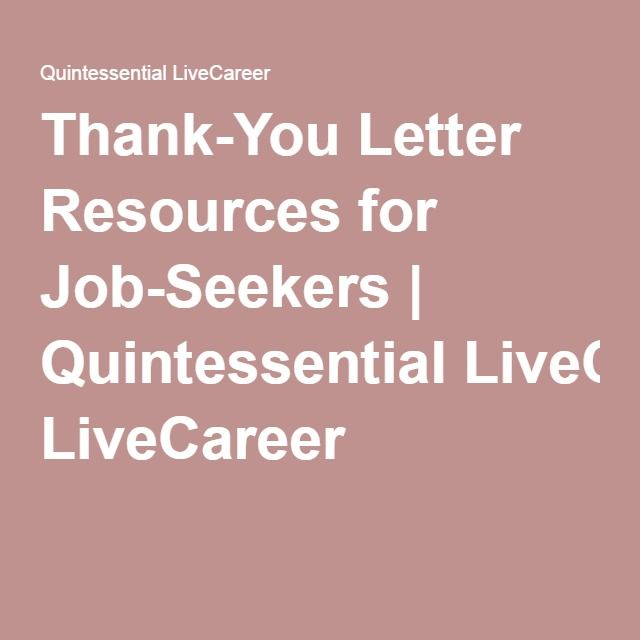 ThankYou Letter Resources For JobSeekers  Quintessential