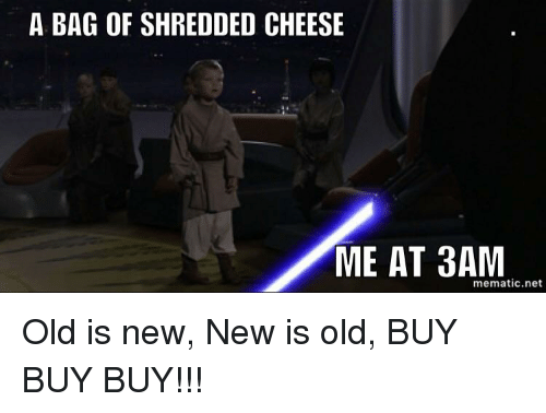 Image Result For Shredded Cheese From The Bag Meme Cheese Meme Shredded Cheese Cheese