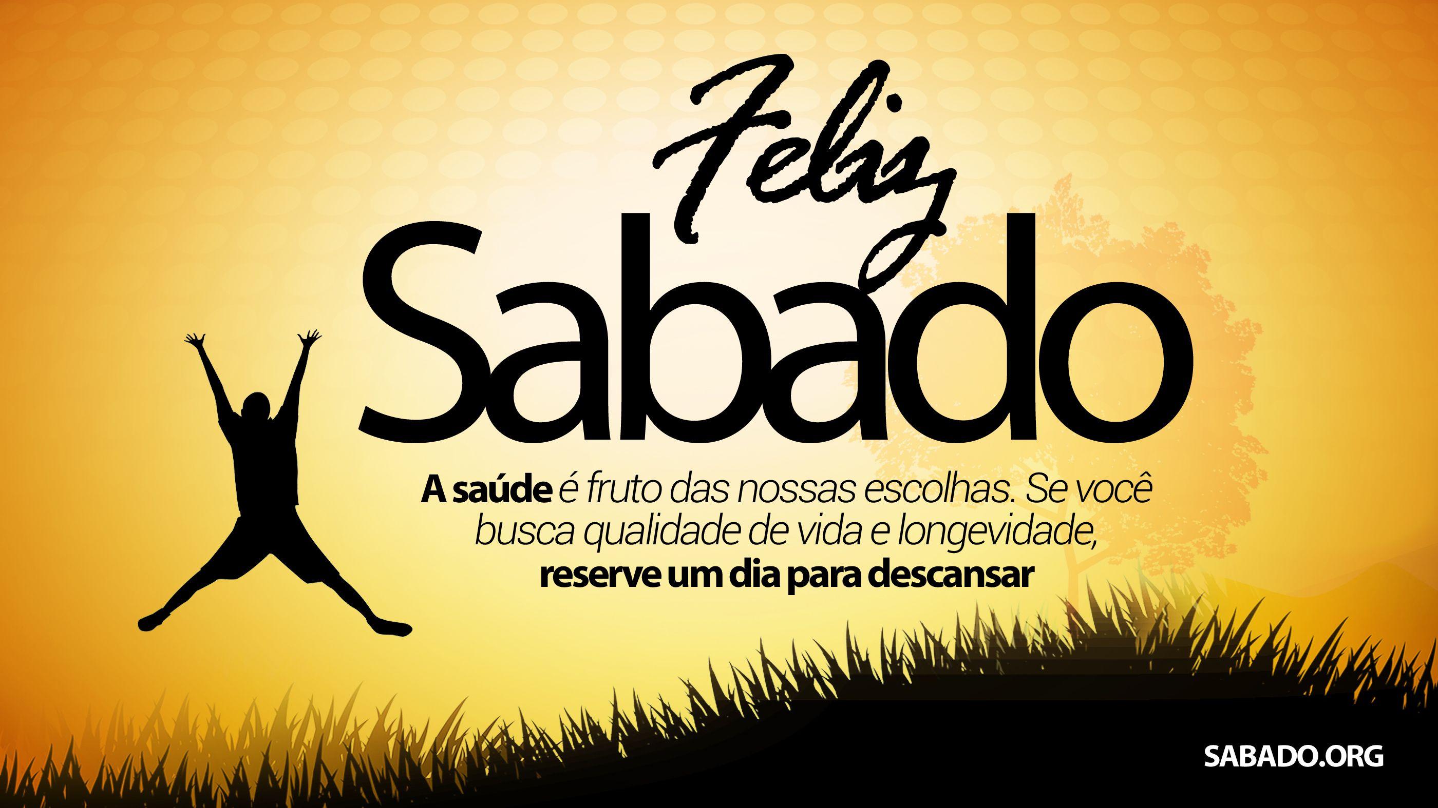 Bom Dia Sabado Animado: Feliz Sábado =) Www.sabado.org