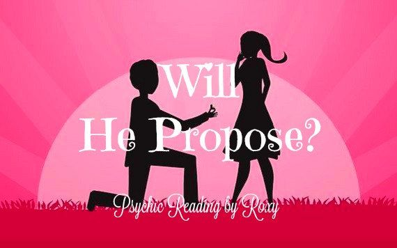 Will He Propose Psychic Reading Spiritually Guided Tarot Reading