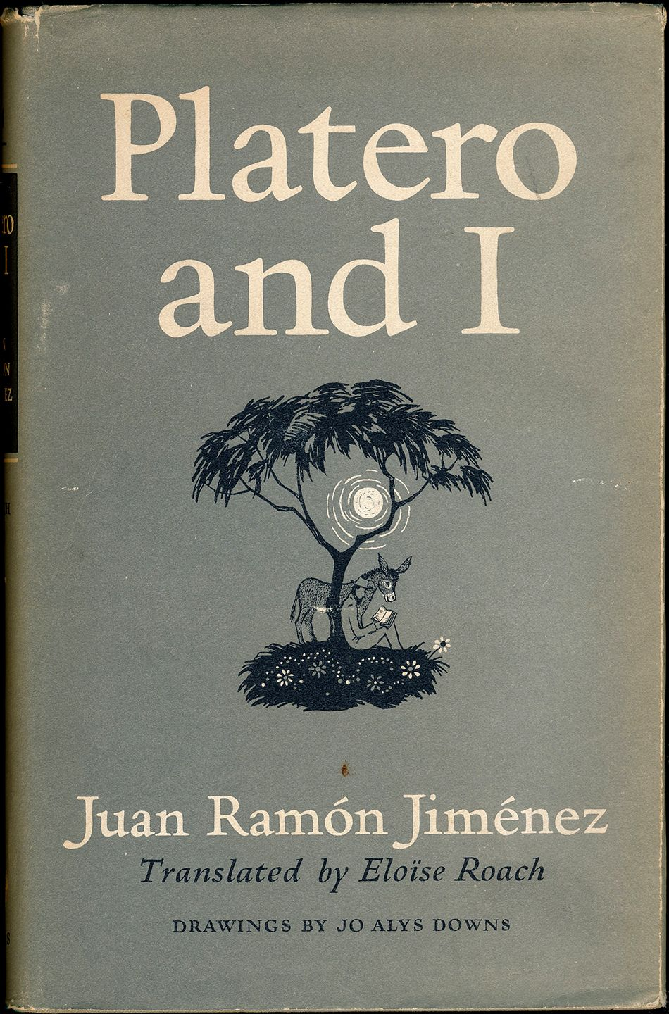 Platero And I By Juan Ramon Jimenez This Poignant Delicately Perceptive Book An Unforgettable Portrait Of Life In The Remote Spanish Town Of Moguer