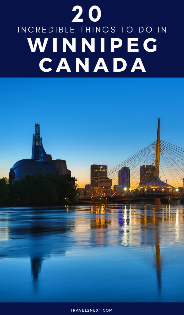 20 Things to do in Winnipeg | Canada travel guide, Canada