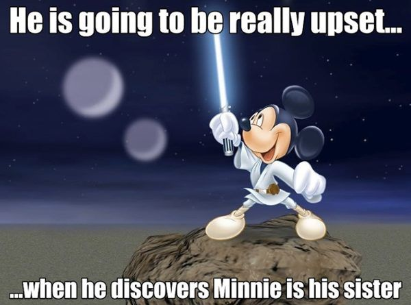 Luke Skymouse From That S So Vader Top Star Wars Disney Memes Funny Disney Memes Disney Memes Disney Star Wars